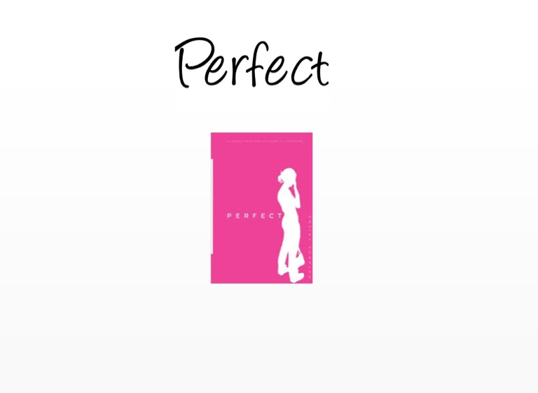 perfect by natasha friend book report I read reviews calling debut writer natasha friend this generation's judy blume as someone who grew up blume's books were first published, i doubted perfect could cross that bar friend comes pretty close with perfect.