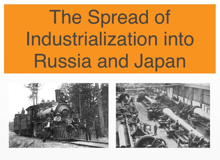 industrialization in russia and japan on flowvella